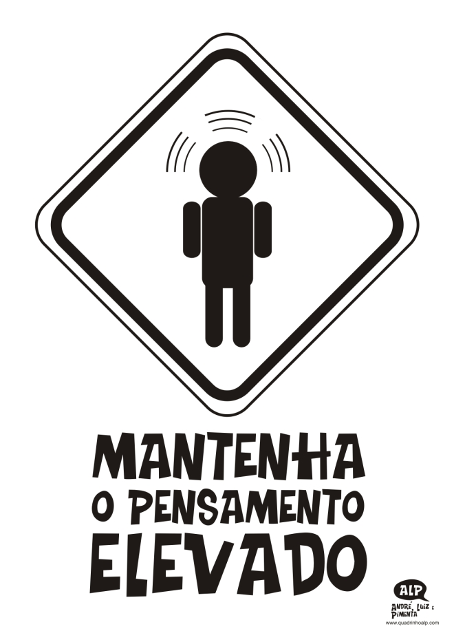 MANTENHA O PENSAMENTO ELEVADO